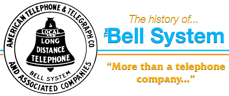 The Bell System: More than a telephone company