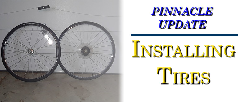 The Pinnacle Now Has Tires!