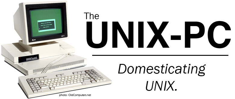 AT&T UNIX-PC: Domesticating UNIX
