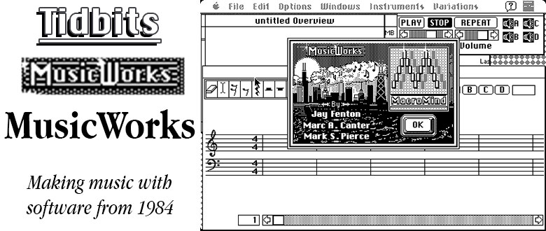 Tidbits: MusicWorks – Making Music with Classic Macs