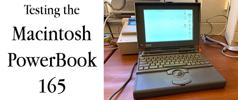 PowerBook 165: Testing my first vintage laptop