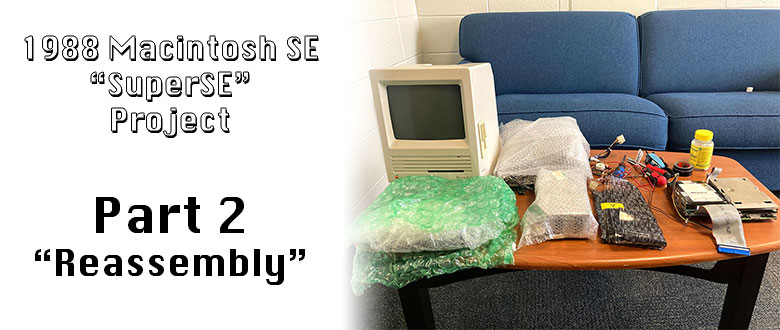 1988 Macintosh SuperSE Project: Part 2