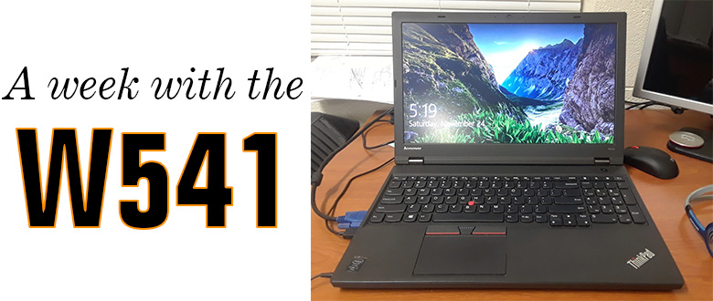 A Week with the W541