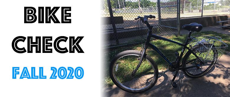 Bike Check: Fall 2020